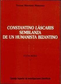 CONSTANTINO LÁSCARIS, SEMBLANZA DE UN HUMANISTA BIZANTINO