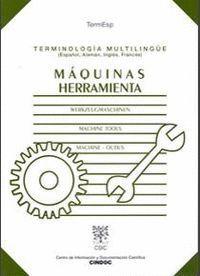TERMINOLOGÍA MULTILINGÜE: MÁQUINAS HERRAMIENTAS