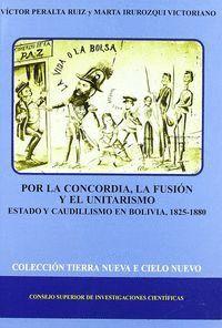 POR LA CONCORDIA, LA FUSIÓN Y EL UNITARISMO