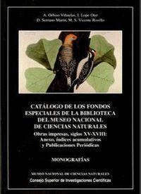 CATÁLOGO DE LOS FONDOS ESPECIALES DE LA BIBLIOTECA DEL MUSEO NACIONAL DE CIENCIAS NATURALES. VOL. V