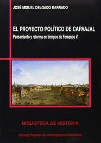 EL PROYECTO POLÍTICO DE CARVAJAL