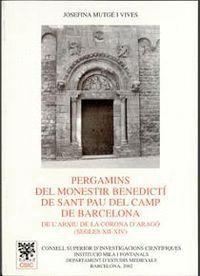 PERGAMINS DEL MONESTIR BENEDICTÍ DE SANT PAU DEL CAMP DE BARCELONA