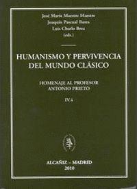 HUMANISMO Y PERVIVENCIA DEL MUNDO CLÁSICO IV - VOL. 4