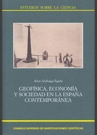 GEOFSICA, ECONOMA Y SOCIEDAD EN LA ESPAÑA CONTEMPORÁNEA