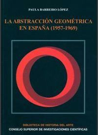 LA ABSTRACCIÓN GEOMÉTRICA EN ESPAÑA (1957-1969)