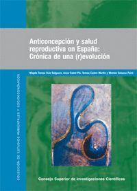 ANTICONCEPCIÓN Y SALUD REPRODUCTIVA EN ESPAÑA CRÓNICA DE UNA (R)EVOLUCIÓN