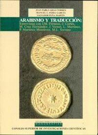 ARABISMO Y TRADUCCIÓN ENTREVISTAS CON J. M. FÓRNEAS, J. CORTÉS, M. CRUZ HERNÁNDEZ, J. VERNET, L. MAR