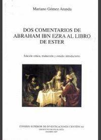 DOS COMENTARIOS DE ABRAHAM IBN EZRA EL LIBRO DE ESTER