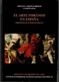 EL ARTE FORÁNEO EN ESPAÑA PRESENCIA E INFLUENCIA