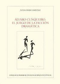 ALVARO CUNQUEIRO EL JUEGO DE LA FICCIÓN DRAMÁTICA