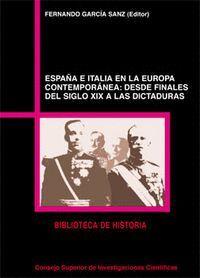 ESPAÑA E ITALIA EN LA EUROPA CONTEMPORÁNEA DESDE FINALES DEL SIGLO XIX A LAS DICTADURAS