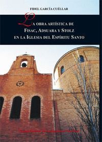 LA OBRA ARTSTICA DE FISAC, ADSUARA Y STOLZ EN LA IGLESIA DEL ESPRITU SANTO