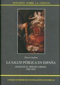 LA SALUD PÚBLICA EN ESPAÑA DURANTE EL TRIENIO LIBERAL (1820-1823)