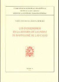 LOS INDIGENISMOS EN LA HISTORIA DE LAS INDIAS DE BARTOLOMÉ DE LAS CASAS