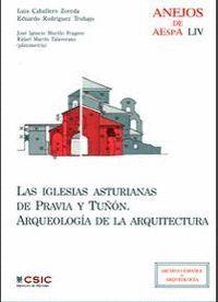 LAS IGLESIAS ASTURIANAS DE PRAVIA Y TUÑÓN ARQUEOLOGA DE LA ARQUITECTURA