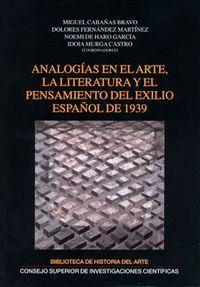 ANALOGAS EN EL ARTE, LA LITERATURA Y EL PENSAMIENTO DEL EXILIO ESPAÑOL DE 1939
