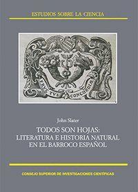 TODOS SON HOJAS LITERATURA E HISTORIA NATURAL EN EL BARROCO ESPAÑOL