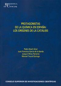PROTAGONISTAS DE LA QUMICA EN ESPAÑA LOS ORGENES DE LA CATÁLISIS