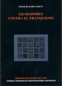 GRABADORES CONTRA EL FRANQUISMO