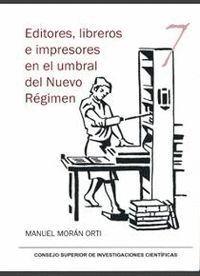 EDITORES, LIBREROS E IMPRESORES EN EL UMBRAL DEL NUEVO REGIM