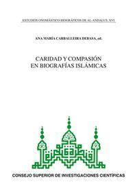 CARIDAD Y COMPASIÓN EN BIOGRAFAS ISLÁMICAS