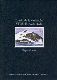 DIARIO DE LA CAMPAÑA ATOS II-ANTÁRTIDA