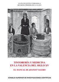 TINTORERA Y MEDICINA EN LA VALENCIA DEL SIGLO XIV EL MANUAL DE JOANOT VALERO