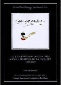 AL ENCUENTRO DEL NATURALISTA MANUEL MARTNEZ DE LA ESCALERA
