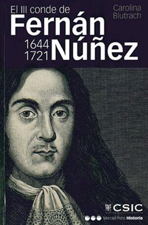 EL III CONDE DE FERNÁN NÚÑEZ (1644-1721)