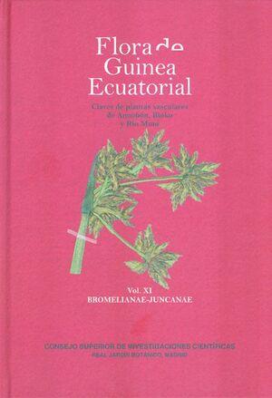 FLORA DE GUINEA ECUATORIAL VOL. XI: BROMELIANAE-JUNCANAE