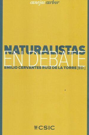 NATURALISTAS EN DEBATE
