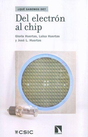 DEL ELECTRÓN AL CHIP