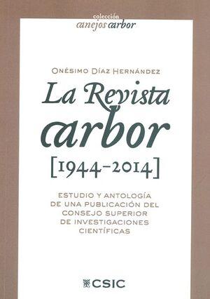 LA REVISTA ARBOR (1944-2014)