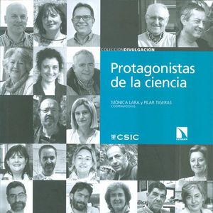 PROTAGONISTAS DE LA CIENCIA: VEINTE CONVERSACIONES CON CIENTÍFICOS