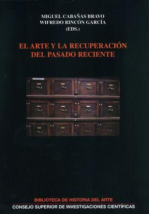 EL ARTE Y LA RECUPERACIÓN DEL PASADO RECIENTE