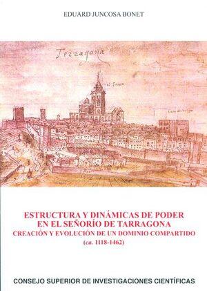 ESTRUCTURA Y DINÁMICAS DE PODER EN EL SEÑORÍO DE TARRAGONA