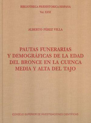 PAUTAS FUNERARIAS Y DEMOGRÁFICAS DE LA EDAD DEL BRONCE EN LA CUENCA MEDIA Y ALTA DEL TAJO