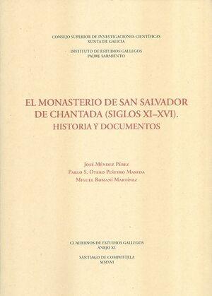EL MONASTERIO DE SAN SALVADOR DE CHANTADA (SIGLOS XI-XVI). HISTORIA Y DOCUMENTOS