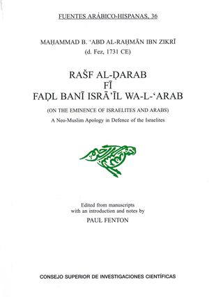 RASF AL-DARAB FI FADL BANI ISRA 'IL WA-L'ARAB (ON THE EMINENCE OF ISRAELITES AND ARABS)