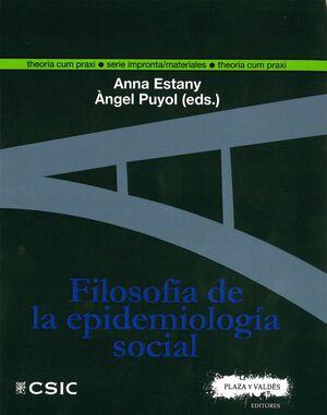 FILOSOFÍA DE LA EPIDEMIOLOGÍA SOCIAL