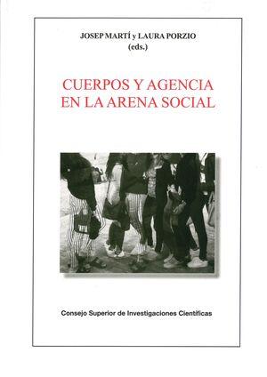 CUERPOS Y AGENCIA EN LA ARENA SOCIAL