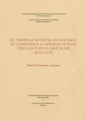 EL TESORILLO MONETAL DE SANTIAGO DE COMPOSTELA: LA MONEDA DE PLATA CIRCULANTE EN LA GALICIA DEL SIGLO XVIII