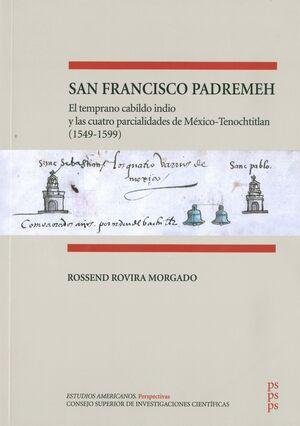 SAN FRANCISCO PADREMEH