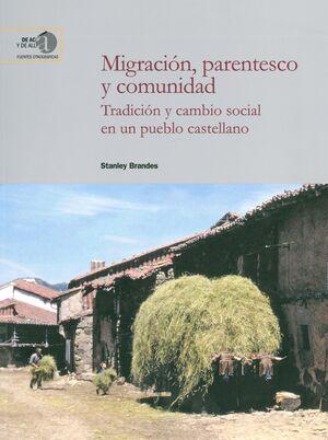MIGRACIÓN, PARENTESCO Y COMUNIDAD