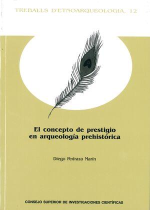 EL CONCEPTO DE PRESTIGIO EN ARQUEOLOGÍA PREHISTÓRICA