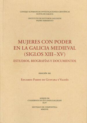 MUJERES CON PODER EN LA GALICIA MEDIEVAL (SIGLOS XIII-XV)