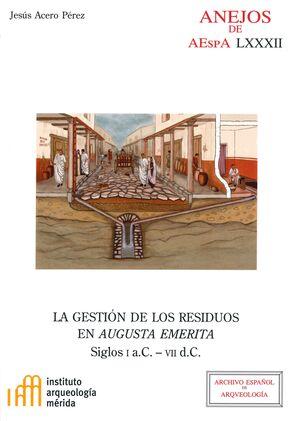 LA GESTIÓN DE LOS RESIDUOS EN AUGUSTA EMERITA