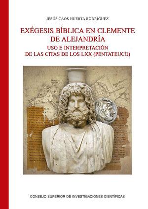 EXÉGESIS BÍBLICA EN CLEMENTE DE ALEJANDRÍA