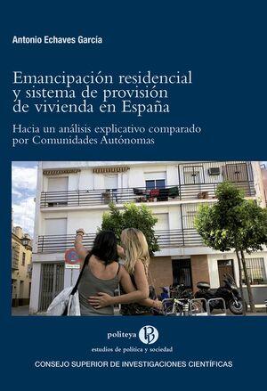 EMANCIPACIÓN RESIDENCIAL Y SISTEMA DE PROVISIÓN DE VIVIENDA EN ESPAÑA