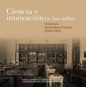 CIENCIA E INNOVACIÓN EN LAS AULAS: CENTENARIO DEL INSTITUTO-ESCUELA (1918-1939)